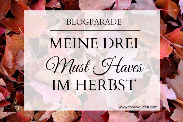 Blogparade Tobeyoutiful Oktober