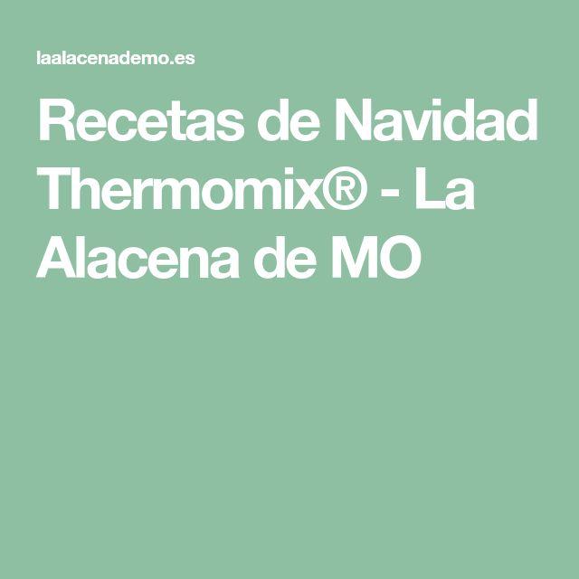 Recetas de Navidad Thermomix® - La Alacena de MO