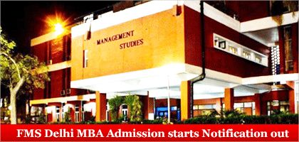 """""""Faculty of Management Studies (FMS Delhi) University of Delhi has announced its admission for MBA Program for the 2015-17 batches. FMS Delhi will therefore accept only the CAT 2014 test scores as the admission criteria for MBA batch 2015-17."""""""