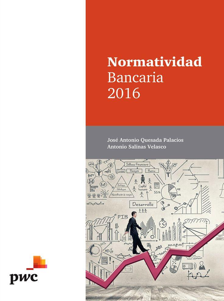 Normatividad bancaria 2016 PRINT (Solicitar/Request) http://biblioteca.cepal.org/search~S0*spi?/aSalinas+Velasco%2C+Antonio/asalinas+velasco+antonio/-3%2C-1%2C0%2CB/frameset&FF=asalinas+velasco+antonio&1%2C1%2C