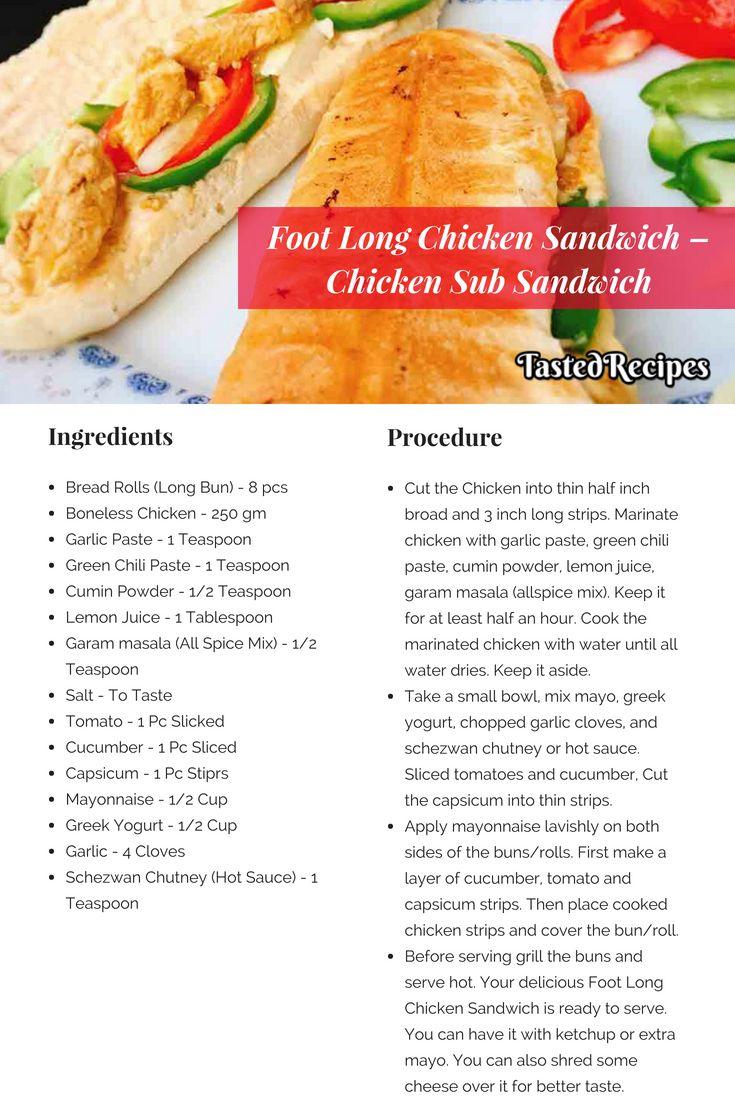 Foot Long Chicken Sandwich Chicken Sub Sandwich Tastedrecipes Recipe Recipes Ideal Protein Recipes Food Tasting