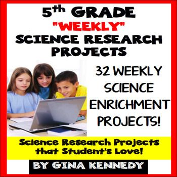 5th Grade Science Projects, Weekly Research Projects All Year!