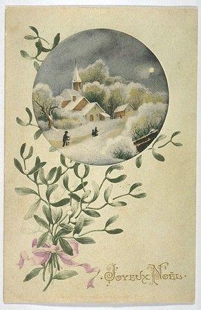 French Postcard::Joyeux Noël. Misteltoe with Christmas scene inset.. .