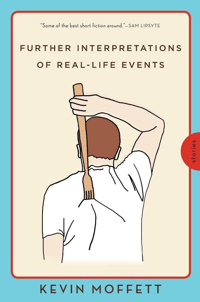 Nove storie semplici, tutte perfette, tutte molto diverse l'una dall'altra.Il filo conduttore non c'è, o forse sì:l'assenza di una verità unica. Le cose non sono in un solo modo, non esiste il vero e il falso, ci sono solo tanti punti di vista e tante interpretazioni,further interpretation of real-life events.E non sono storie né tristi né deprimenti, sono solo storie che funzionano. | Kevin Moffett Harper | Further Interpretations of Real-Life Events