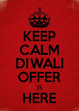 KEEP CALM DIWALI OFFER IS HERE