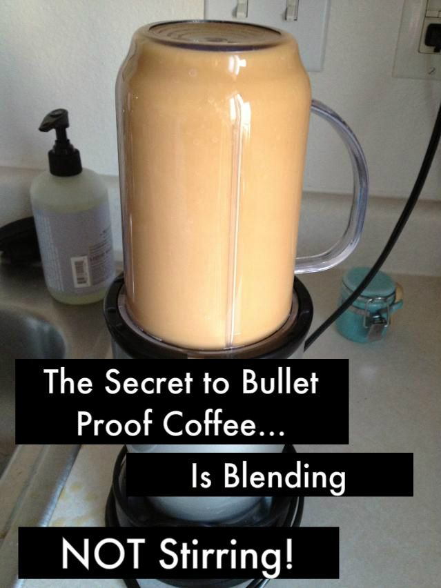 How To: Bullet Proof Coffee w/ Organic Coconut Oil (Blended, Not Stirred...Thats the Secret!) - I may have to try this. Its got to better for me than the processed ice coffee I'm drinking now