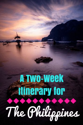The BEST Two-Week Itinerary for The Philippines! Beach and Mountains both included!