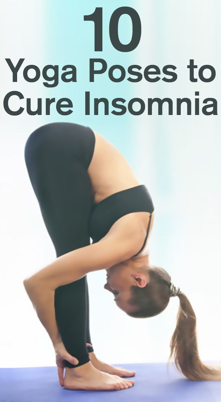 10 YOGA POSES TO CURE INSOMNIA