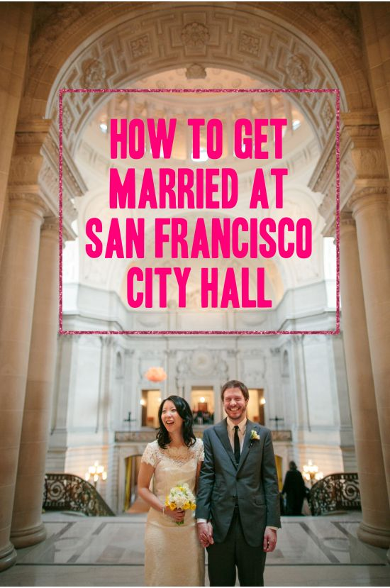 HOW TO GET MARRIED AT SAN FRANCISCO CITY HALL | A PRACTICAL WEDDING