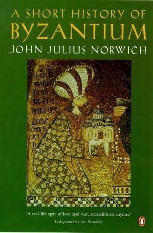 """Bysants' historie"" av John Julius Norwich"