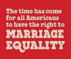 Together let's show the nation we believe everyone deserves to be treated equally under the law – no matter who they love.