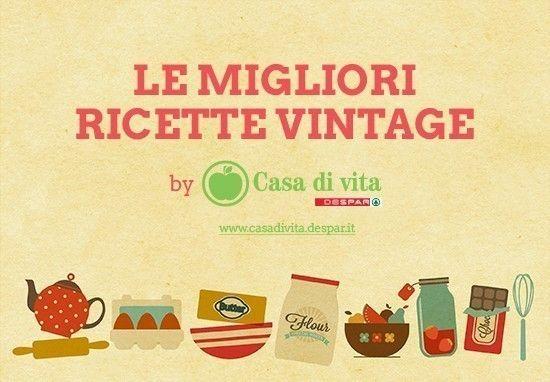 Scarica gratis il ricettario vintage  |  casadivita.despar.it