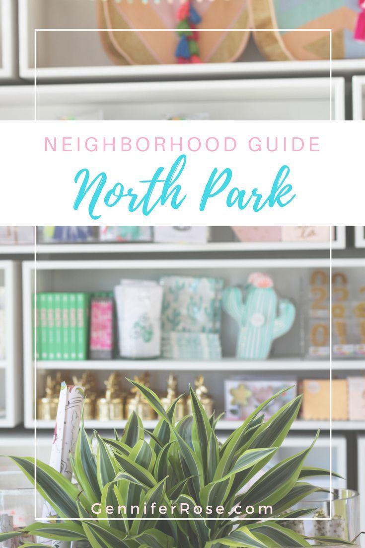 Gennifer Rose - Neighborhood Guide to North Park, San Diego