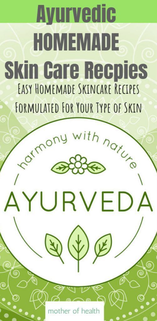 Ayurvedic Homemade Skin Care Recipes  -  Hautpflege-Rezepte