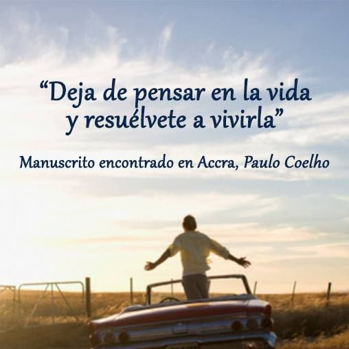 Positive Quotes In Spanish And English: 20 Best Paulo Coelho Quotes (Spanish) Images On Pinterest