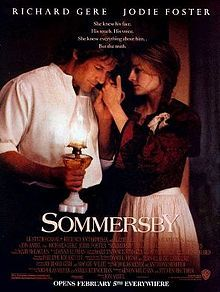 Sommersby- Starring: Richard Gere and Jodie Foster (February 5, 1993)