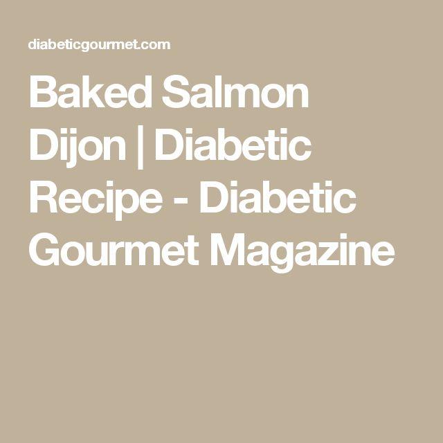 Baked Salmon Dijon | Diabetic Recipe - Diabetic Gourmet Magazine