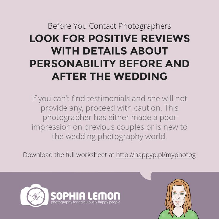 Before You Contact A Photographer Look For Positive Reviews With Details About Her Persolity