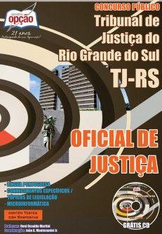Apostila Concurso Tribunal de Justiça do Estado do Rio Grande do Sul - TJ/RS - 201: - cargo: Oficial de Justiça