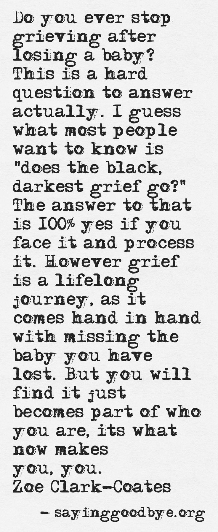 #Babyloss #Miscarriage #Stillbirth #Tears #Loss #Grief #Trauma #Missing #Quotes #ZoeClarkCoates #SayingGoodbye
