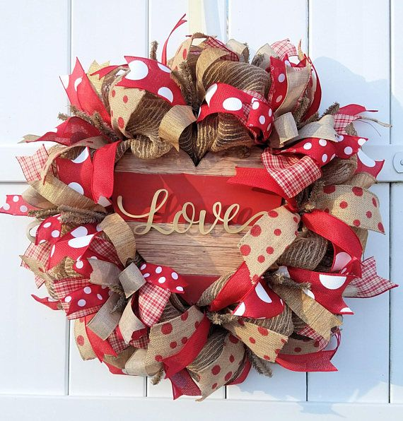 This Valentines Day Wreath Has A Farmhouse Feel With The Burlap Mesh And  Wood Heart Sign. The Wreath Is Made Using Poly Burlap/jute Mesh.