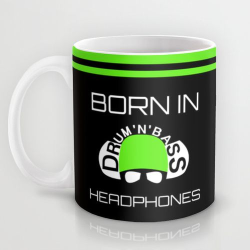 Born In Drum'n'Bass Headphones Mug by Twin Ring Design | Society6