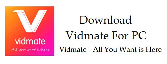 Download Vidmate For PC , Windows 10 Download free app