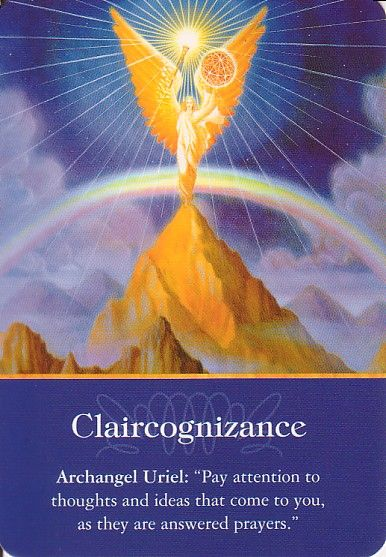 """Archangel Uriel  """"Pay attention to thoughts and ideas that come to you,  as they are answered prayers."""""""