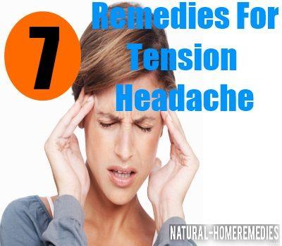 7 Powerful Home Remedies For Tension Headache