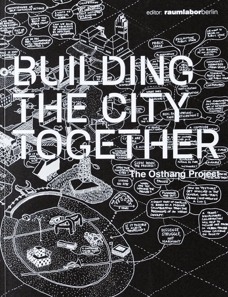 Building the city together, Raumlabor, ZK/U Press, Berlin, 2015.