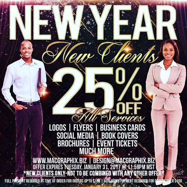 ✦NEW YEAR✦NEW CLIENTS✦GET IN ON THIS DEAL✦ 25% off all design services for new clients! Request a quote and see our work at www.macgraphix.biz or email us at design@macgraphix.biz. Offer expires Tuesday, January 31, 2017 11:59PM MST. #NewYear #NewClients #NewBusiness #Entrepreneur #Graphics #GraphicDesign #GraphicDesigner #LogoDesign #Flyers #BusinessCards #Events #Brochures #Corporate #Branding #BrandIdentity #AlbumArt #Infographic #Wedding #Birthday #Referrals #Party #Announcements…