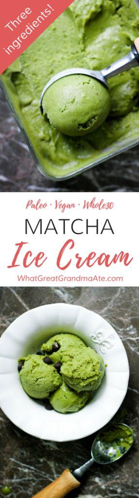 3-Ingredient Matcha Ice Cream (Paleo, Vegan, Whole30)