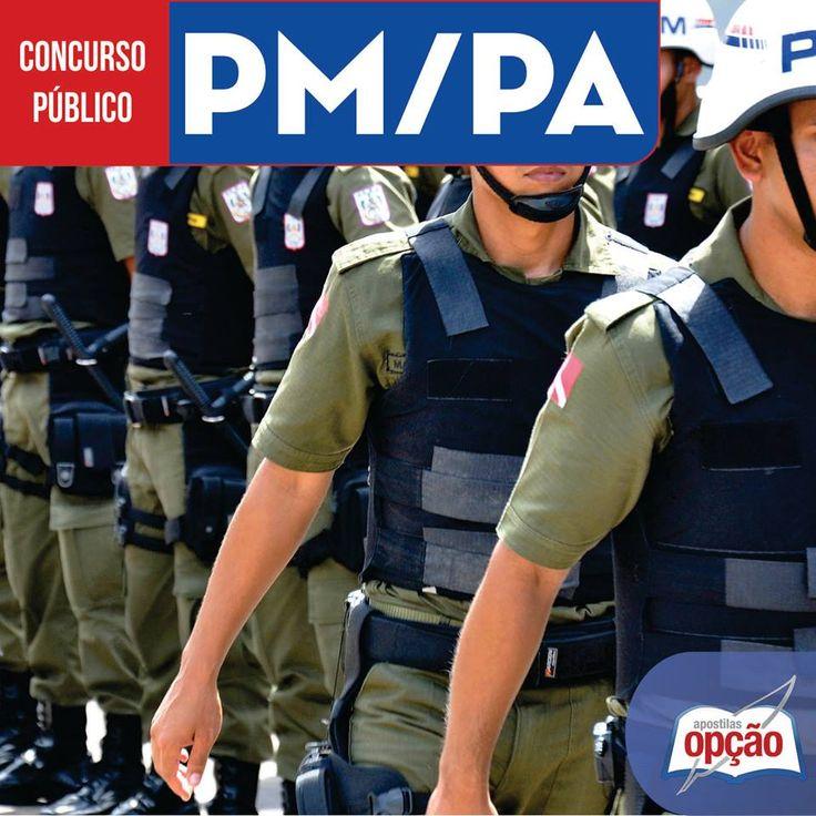 Apostilas Concurso Polícia Militar do Estado do Pará - PM/PA - 2016: - Cargos: Curso de Formação de Praças e de Oficiais