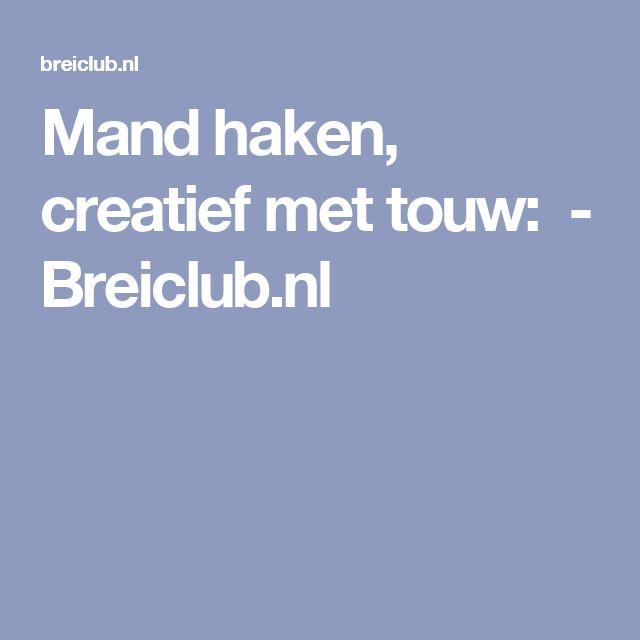 Mand haken, creatief met touw:- Breiclub.nl