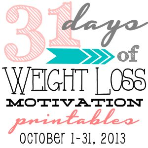 31 Days of Weight Loss Motivation printables. After 31 days you will have 31 4x6 cards that you can put on a metal ring and keep with you when you need some encouragement.