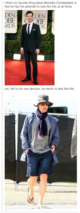 He has two modes: Classy English Gentleman and Crazy Weirdo Homeless Man<------------- repinned for this ahahahahah