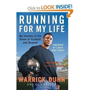 Running for My Life: My Journey in the Game of Football and Beyond-warrick dunn: Beyond Warrick Dunn