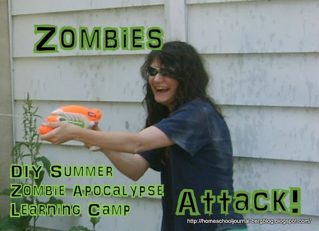 All Things Beautiful: DIY Zombie- Apocalyptic Summer Learning Camp, Phase I, part D: Zombies Attack!