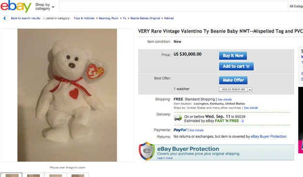Another hot item — the Valentino Beanie Baby, but it's worth the most if its tags are MISSPELLED. | Some Beanie Babies Are Still Worth Something