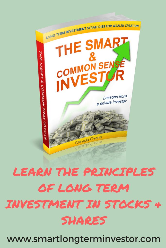 The personal finance book, The Smart & Common Sense Investor, is a constellation of the principles of long term investment in stocks and shares
