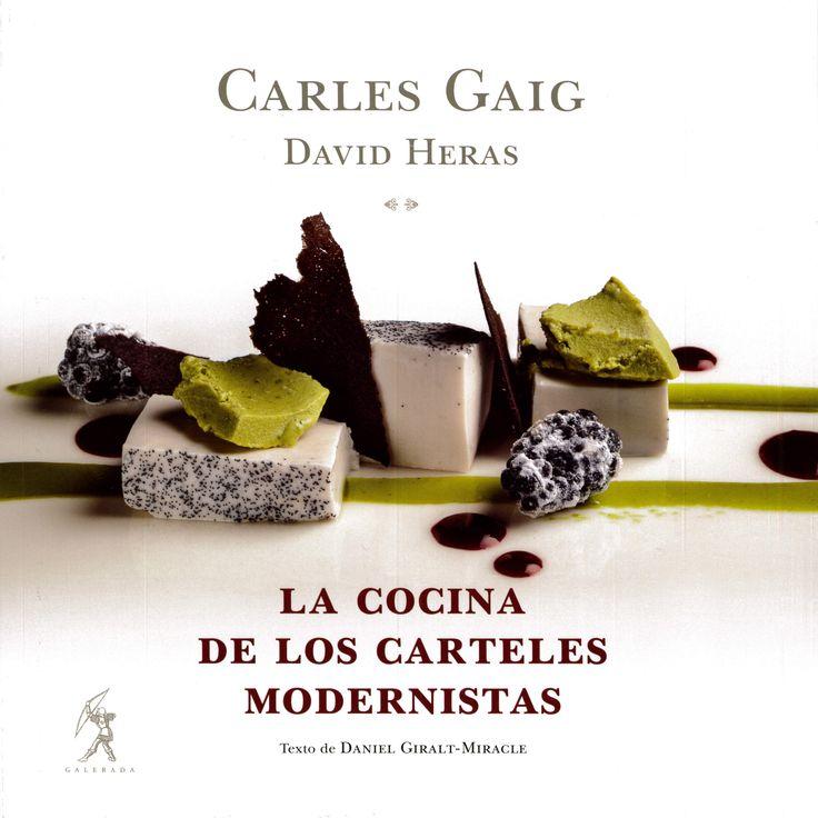 """""""La cocina de los carteles modernistas"""" es una propuesta cultural y gastronómica donde los chefs Carles Gaig y David Heras nos presentan recetas inspiradas en carteles del Modernismo de artistas como Ramon Casas. Platos todos ellos elaborados con aguas del Grupo Vichy Catalán."""