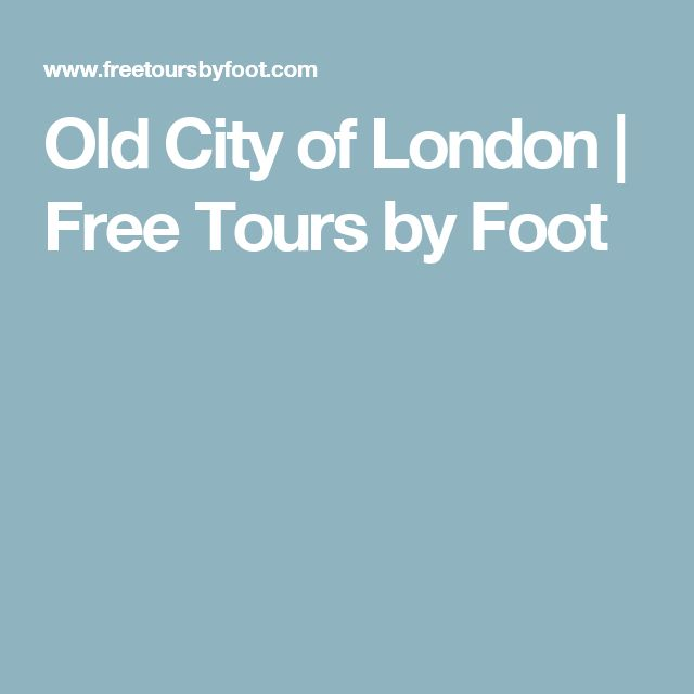 Old City of London | Free Tours by Foot