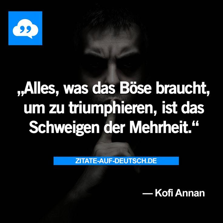 #Böse, #Schweigen, #KofiAnnan