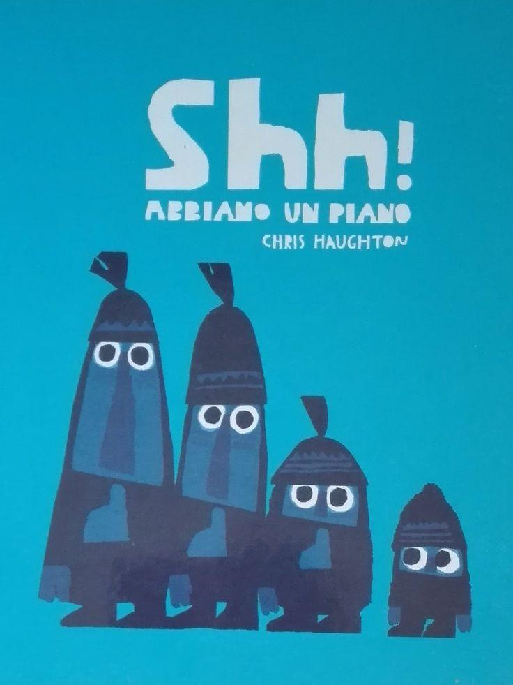 CiaU: Shh! Abbiamo un piano infallibile / Attività musicali con un libro di Chris Haughton. #educazionemusicale con i #libriperbambini