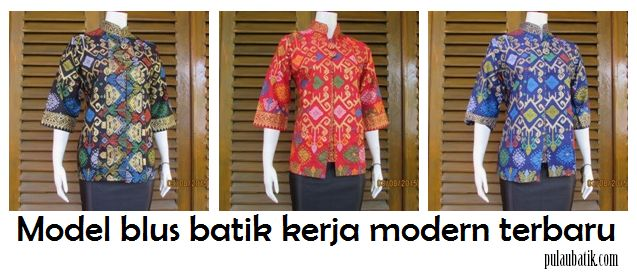 toko online yang jual model blus batik dengan berbagai desain sebagai baju wanita untuk kerjja kantoran baik kategori modern maupun busana muslim