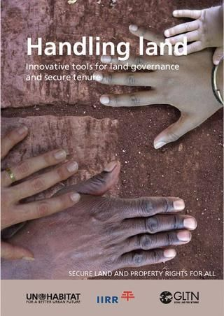 Handling land , Innovative Tools for Land Governance and Secure Tenure