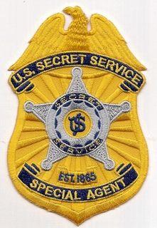 Secret Service; definitely an option