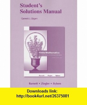 Student Solutions Manual for Finite Mathematics for Business, Economics, Life Sciences and Social Sciences (9780321655110) Raymond A. Barnett, Michael R. Ziegler, Karl E. Byleen , ISBN-10: 0321655117  , ISBN-13: 978-0321655110 ,  , tutorials , pdf , ebook , torrent , downloads , rapidshare , filesonic , hotfile , megaupload , fileserve