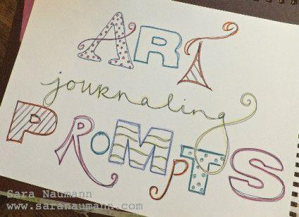 Sara Naumann Blog | Sara Naumann: Studio SN Art journaling prompts series!