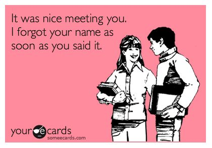 i have a serious problem with this: Meeting New People, Everytim, All The Tim, My Life, So True, Bad, Ecards, I Can Relate, E Cards